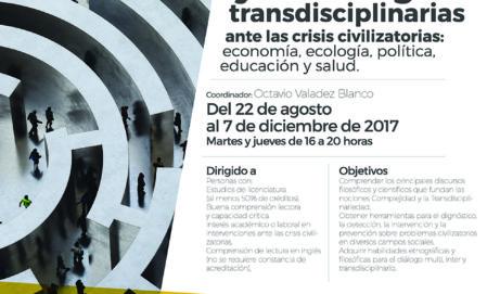 Diplomado: Complejidad y estrategias transdisciplinarias frente las crisis civilizatorias: ecología, economía, salud y educación